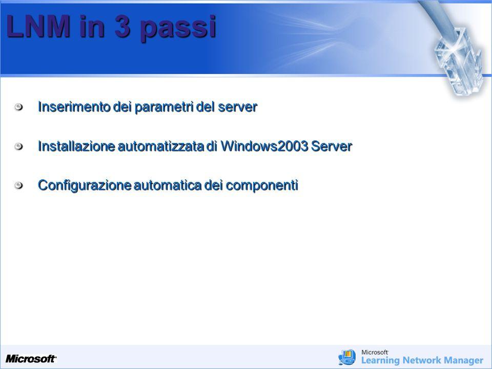 LNM in 3 passi Inserimento dei parametri del server