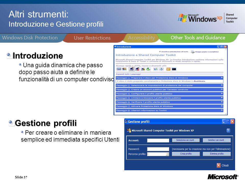 Altri strumenti: Introduzione e Gestione profili