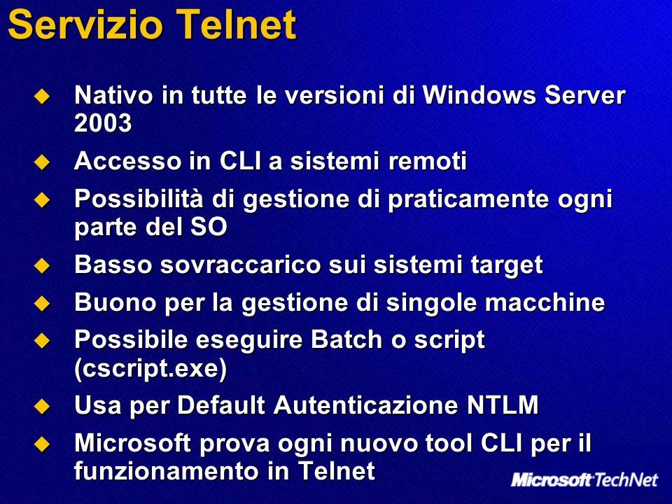Servizio Telnet Nativo in tutte le versioni di Windows Server 2003