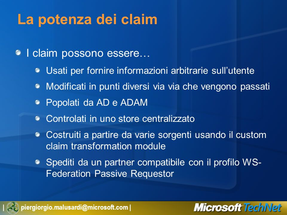 La potenza dei claim I claim possono essere…