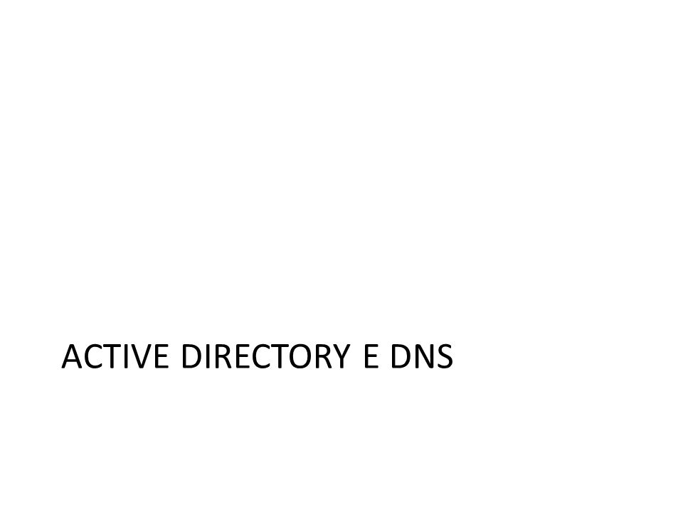 Active Directory e DNS