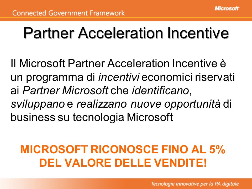 Partner Acceleration Incentive