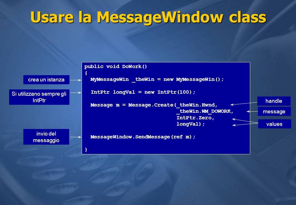 Usare la MessageWindow class