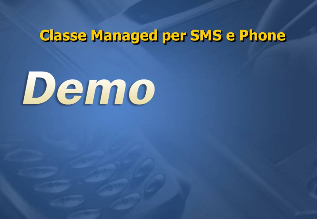 Classe Managed per SMS e Phone