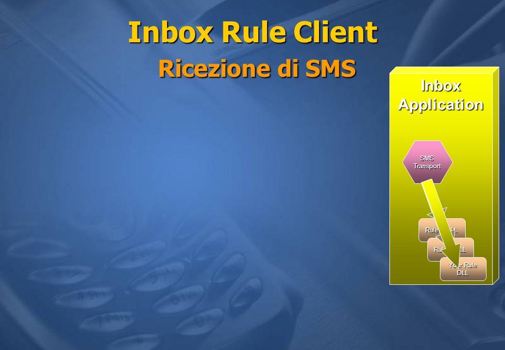 Inbox Rule Client Ricezione di SMS