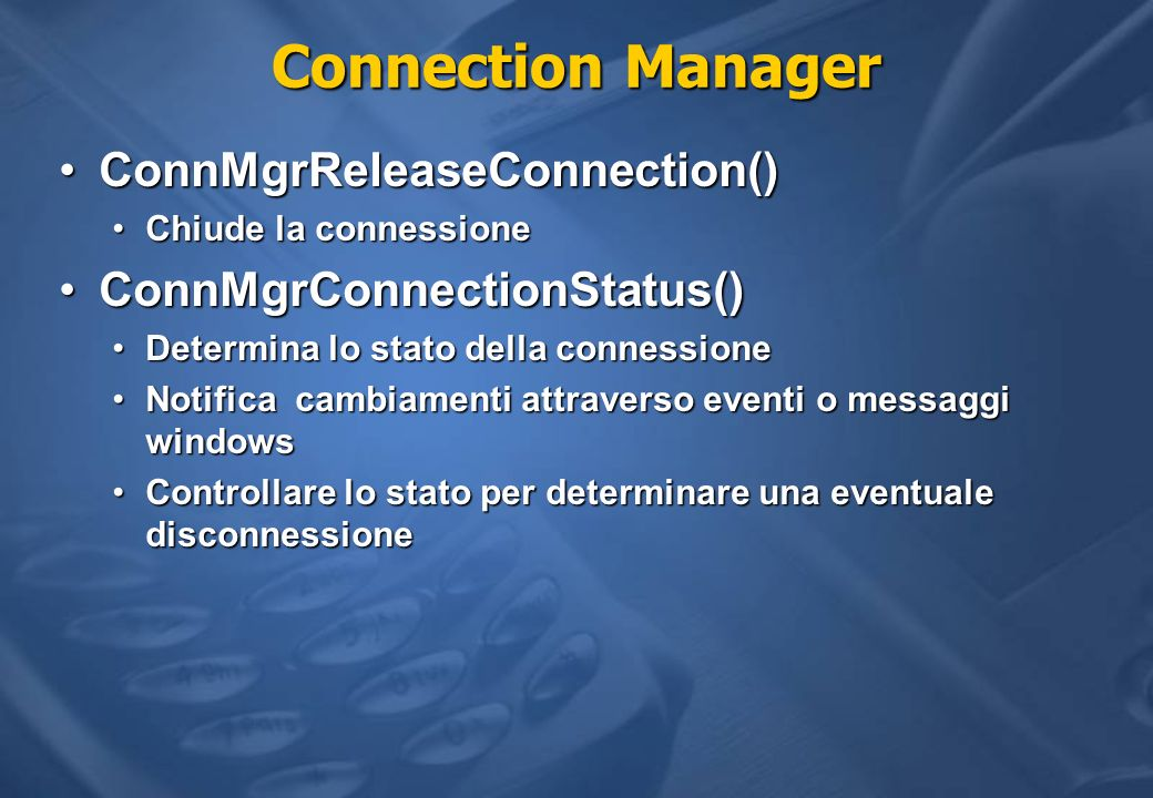 Connection Manager ConnMgrReleaseConnection()