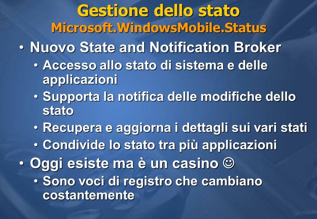 Gestione dello stato Microsoft.WindowsMobile.Status