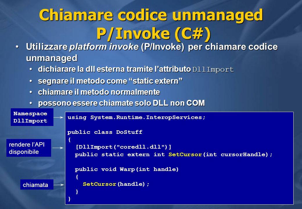 Chiamare codice unmanaged P/Invoke (C#)
