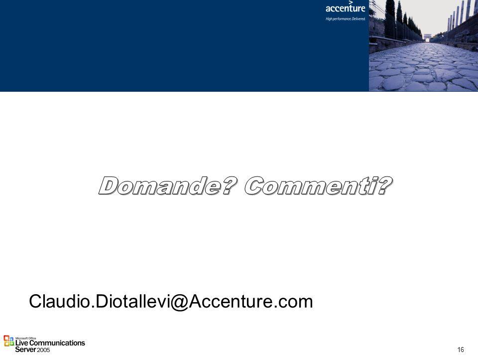 Domande Commenti Claudio.Diotallevi@Accenture.com
