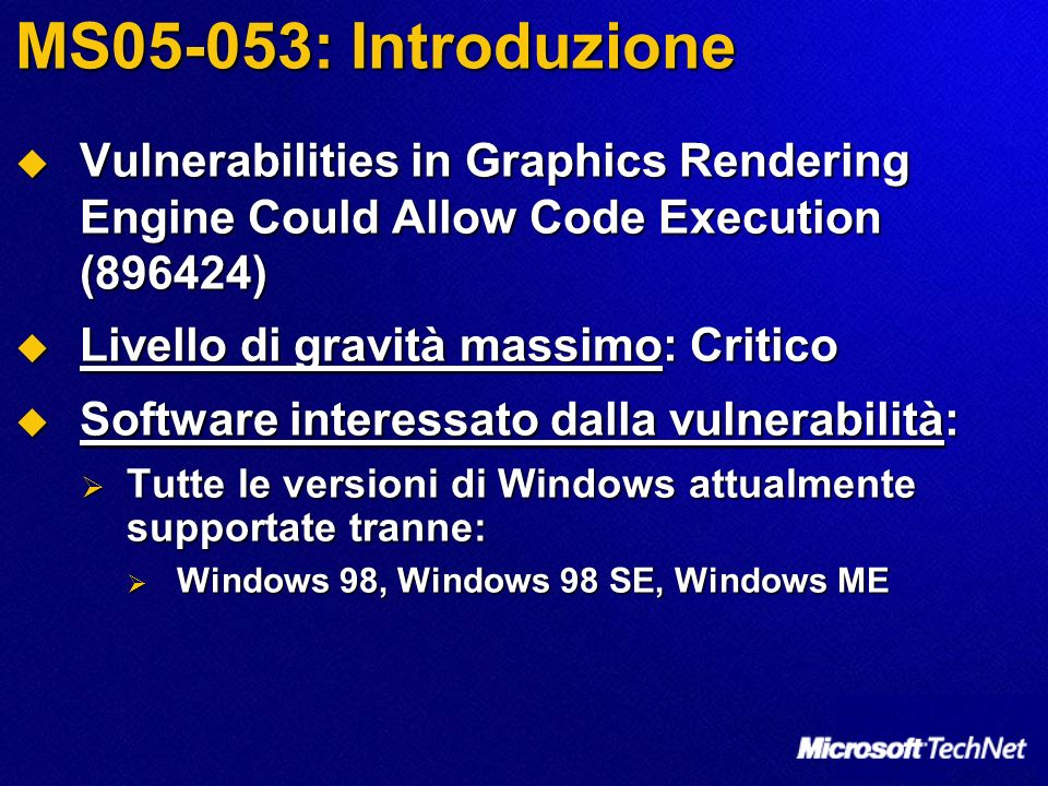 MS05-053: Introduzione Vulnerabilities in Graphics Rendering Engine Could Allow Code Execution (896424)