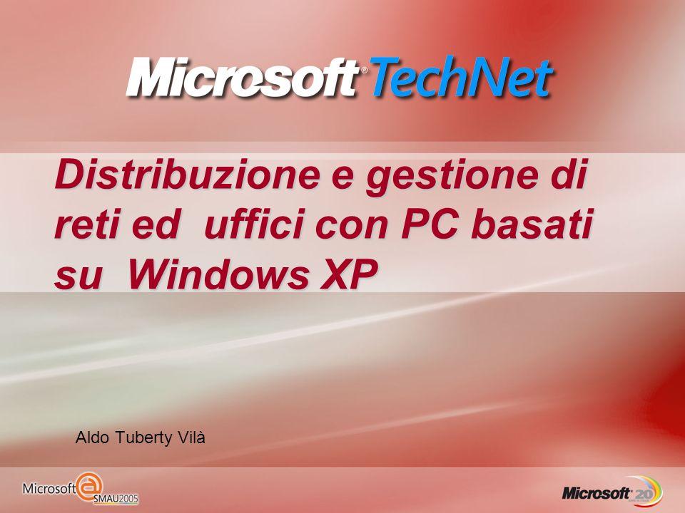 Distribuzione e gestione di reti ed uffici con PC basati su Windows XP