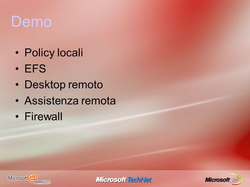 Demo Policy locali EFS Desktop remoto Assistenza remota Firewall