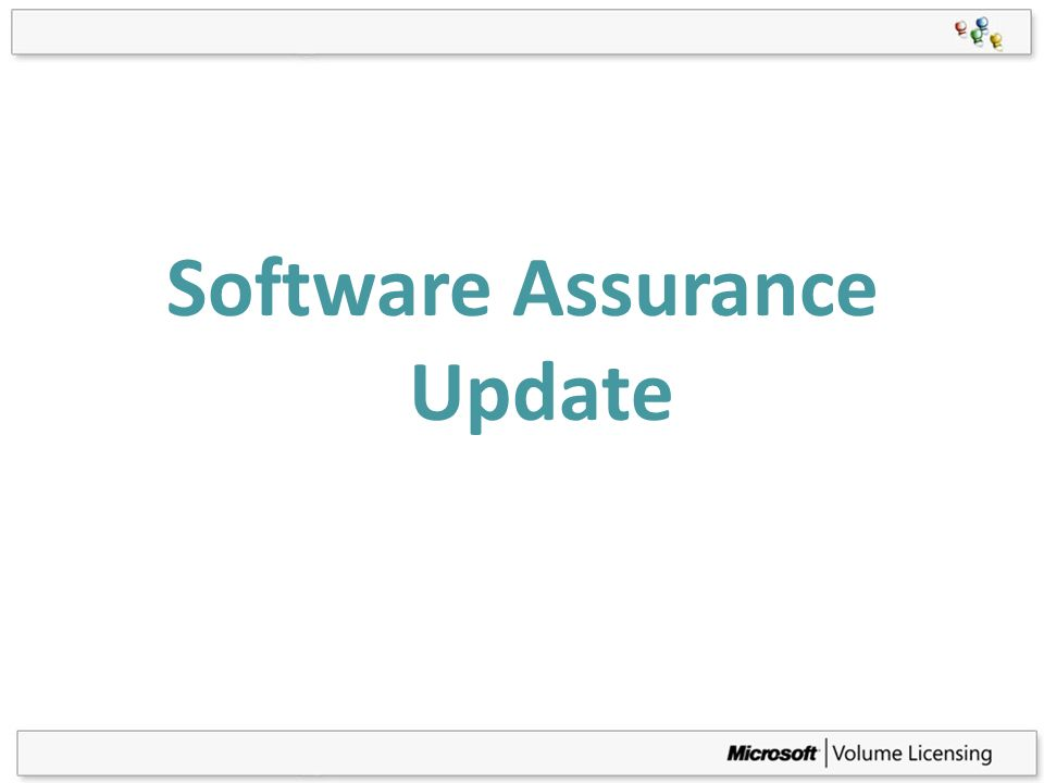 Software Assurance Update