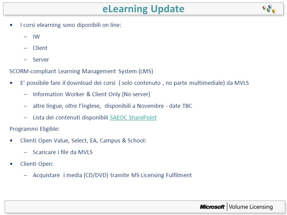 eLearning Update I corsi elearning sono diponibili on line: IW Client