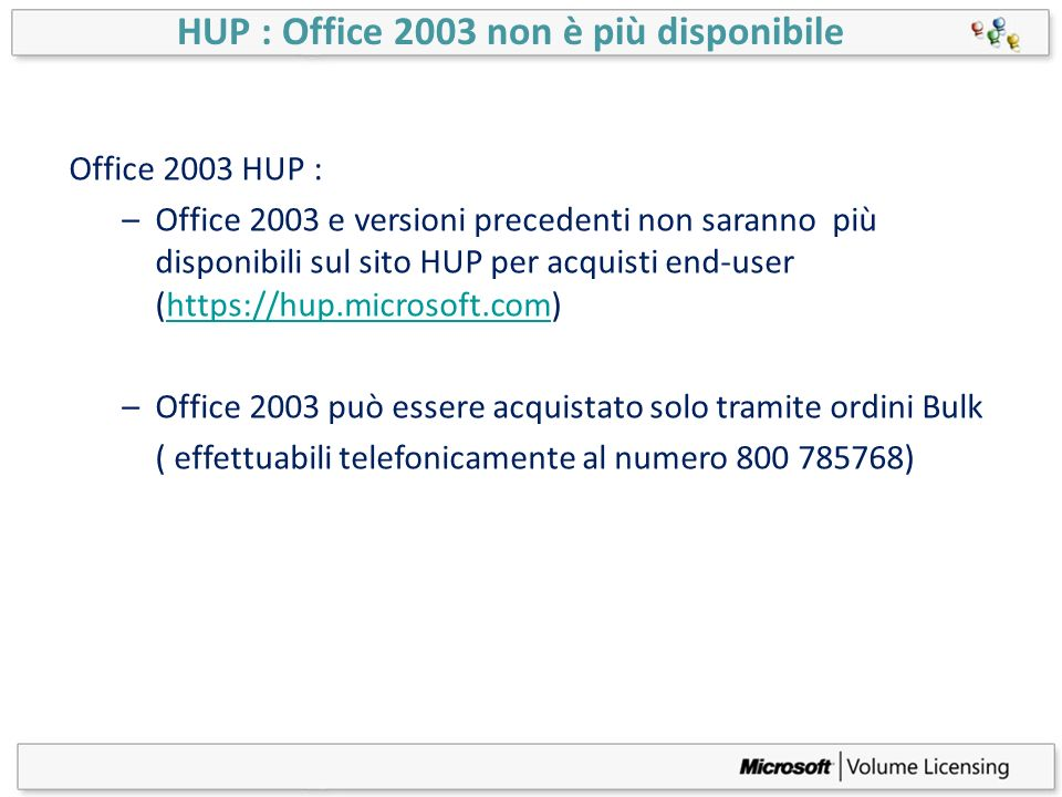 HUP : Office 2003 non è più disponibile