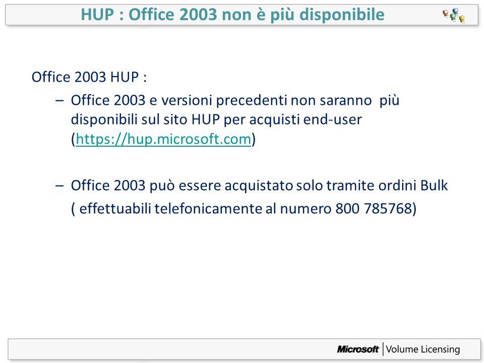 HUP : Office 2003 non è più disponibile