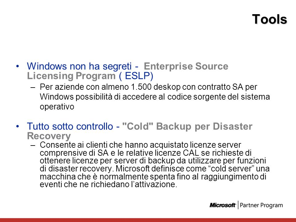 Tools Windows non ha segreti - Enterprise Source Licensing Program ( ESLP)