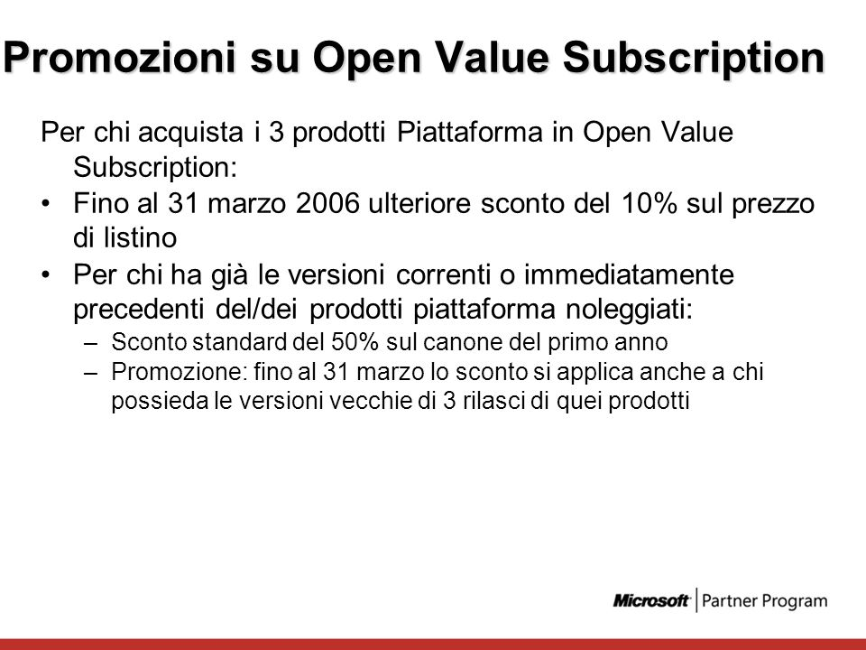 Promozioni su Open Value Subscription