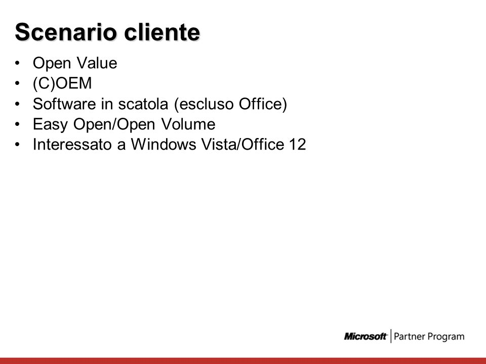 Scenario cliente Open Value (C)OEM