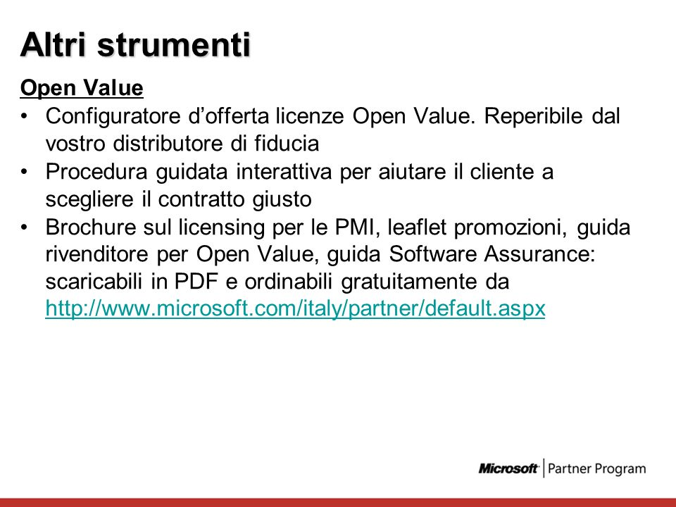 Altri strumenti Open Value