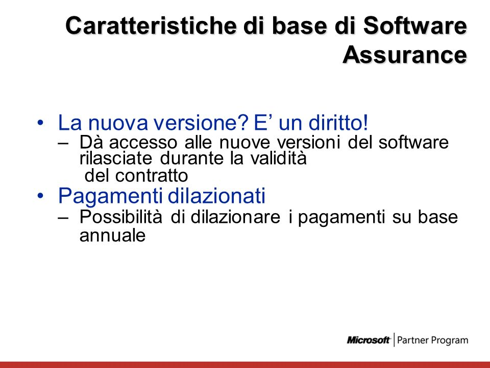 Caratteristiche di base di Software Assurance