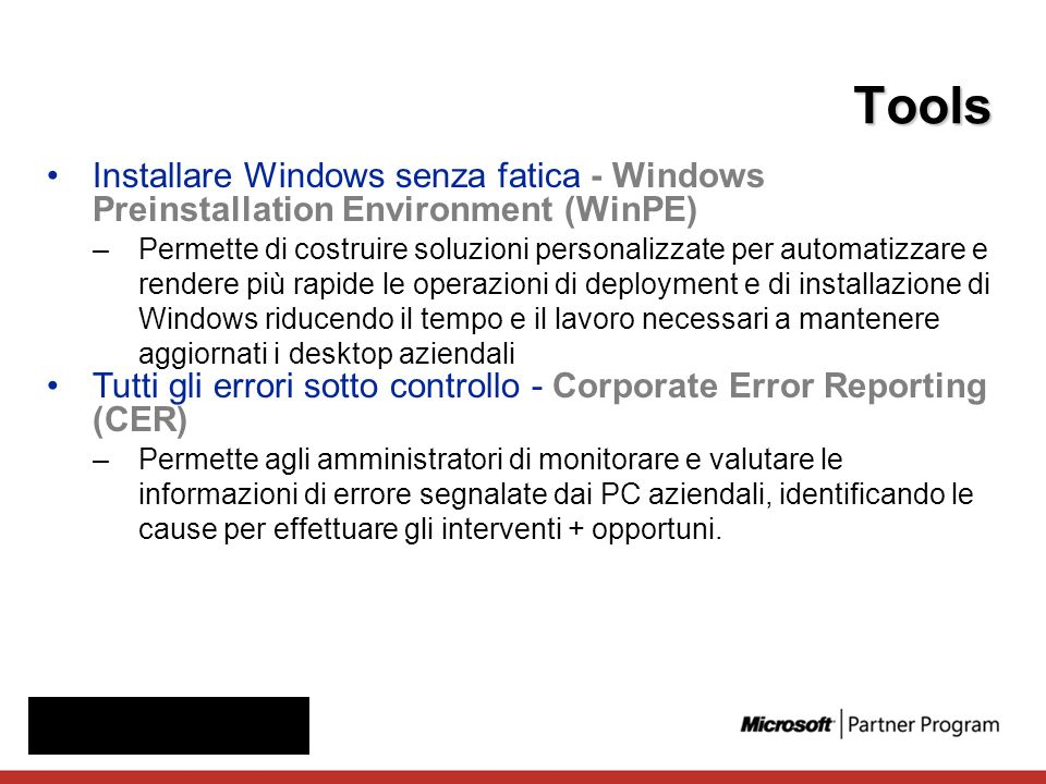 Tools Installare Windows senza fatica - Windows Preinstallation Environment (WinPE)