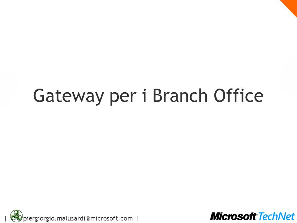 Gateway per i Branch Office