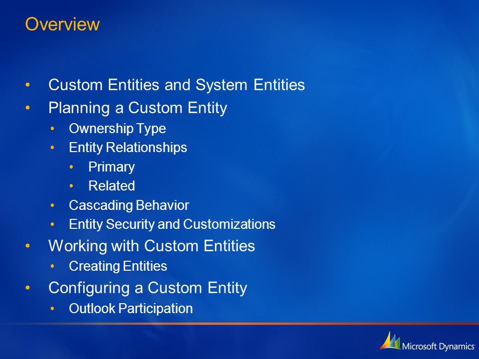 Overview Custom Entities and System Entities Planning a Custom Entity