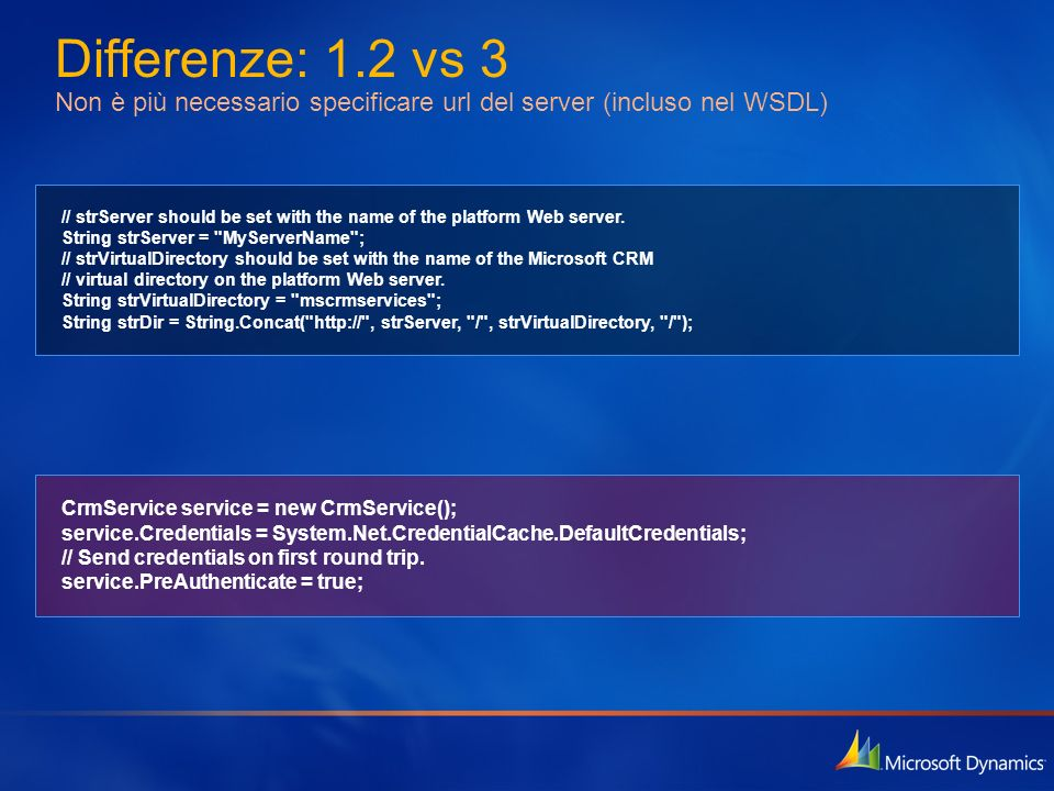 Differenze: 1.2 vs 3 Non è più necessario specificare url del server (incluso nel WSDL)