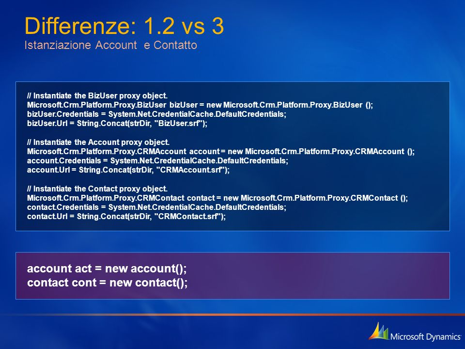 Differenze: 1.2 vs 3 Istanziazione Account e Contatto