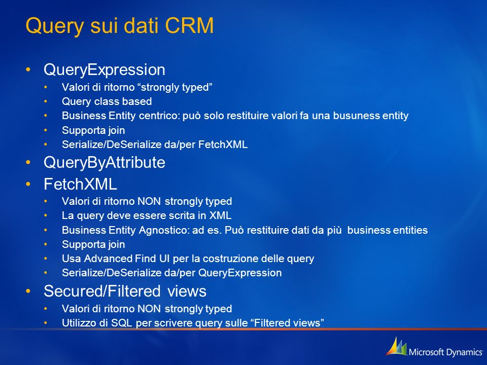Query sui dati CRM QueryExpression QueryByAttribute FetchXML