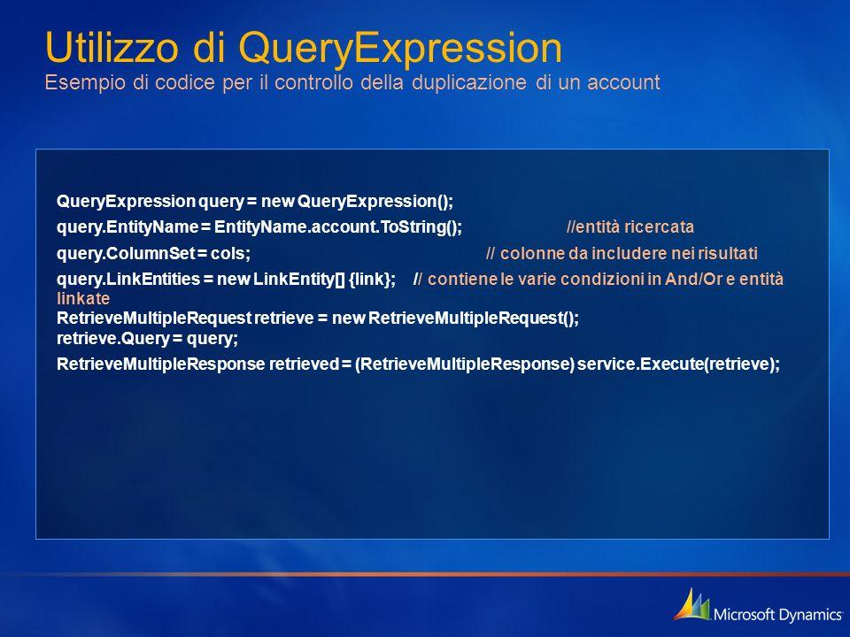 Utilizzo di QueryExpression Esempio di codice per il controllo della duplicazione di un account