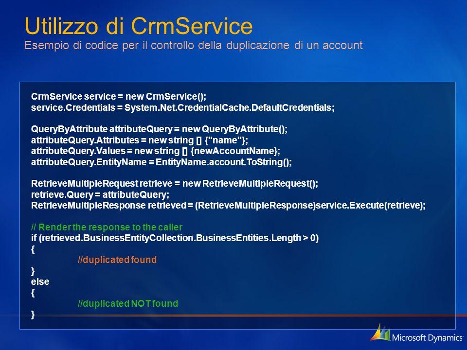 Utilizzo di CrmService Esempio di codice per il controllo della duplicazione di un account