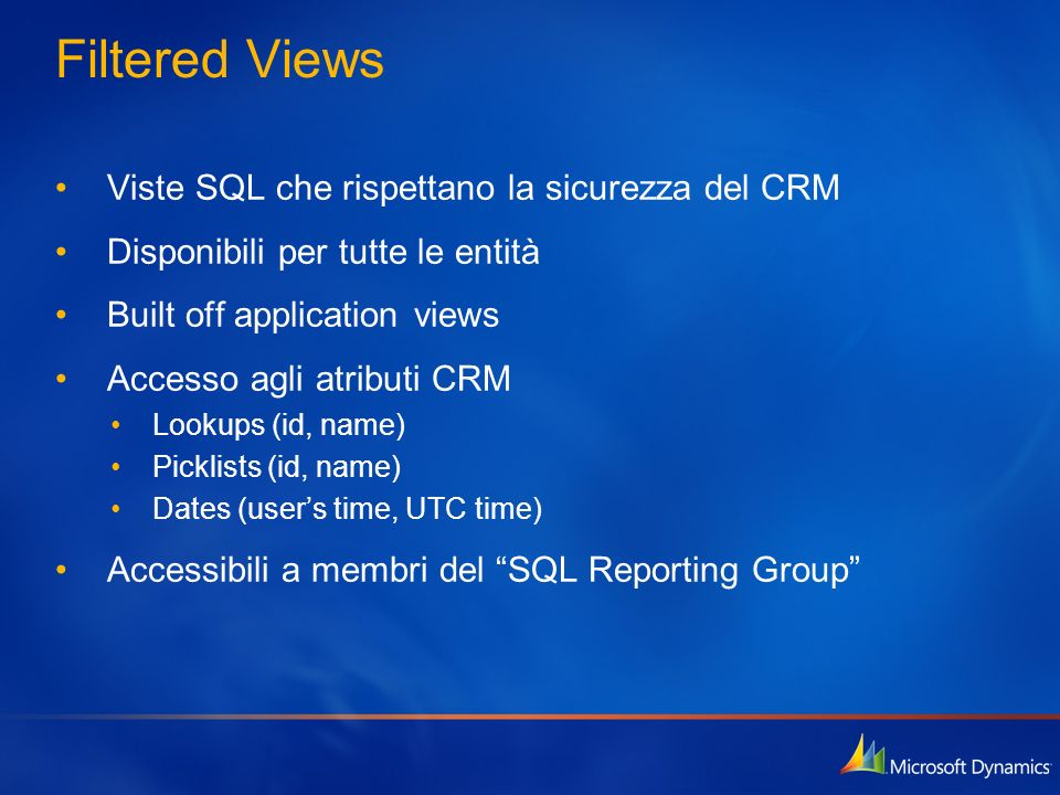 Filtered Views Viste SQL che rispettano la sicurezza del CRM