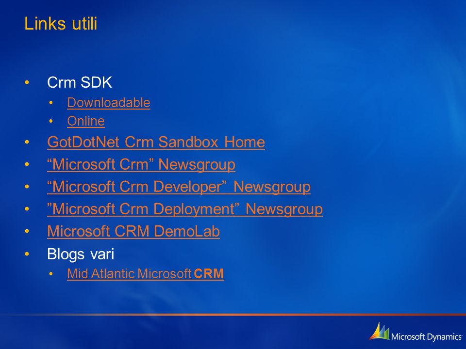 Links utili Crm SDK GotDotNet Crm Sandbox Home