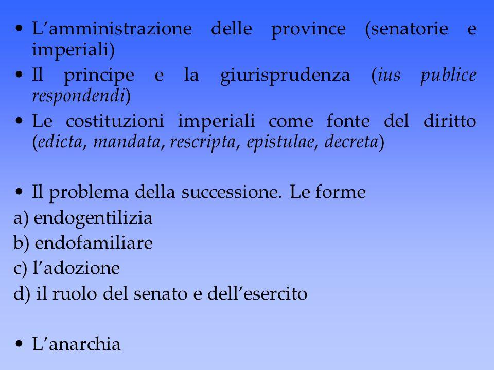 L'amministrazione delle province (senatorie e imperiali)