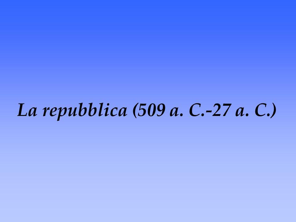La repubblica (509 a. C.-27 a. C.)