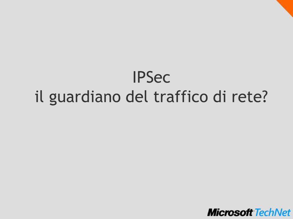 IPSec il guardiano del traffico di rete