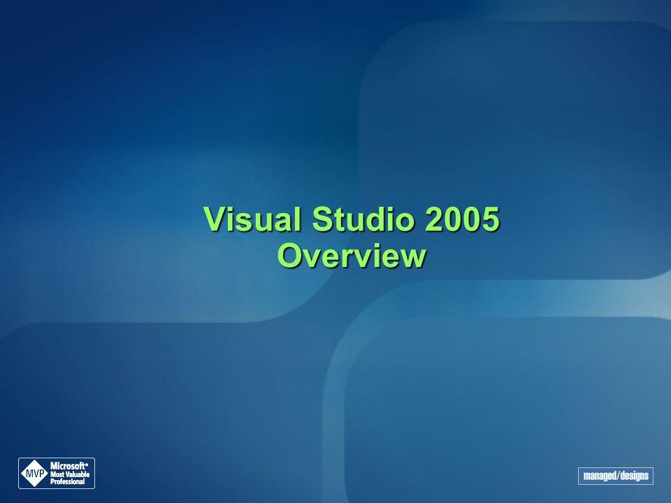 Visual Studio 2005 Overview