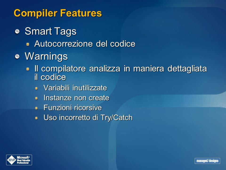 Compiler Features Smart Tags Warnings Autocorrezione del codice