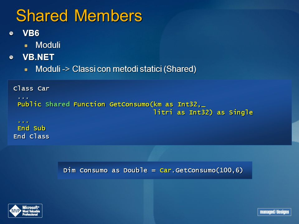 Shared Members VB6 Moduli VB.NET