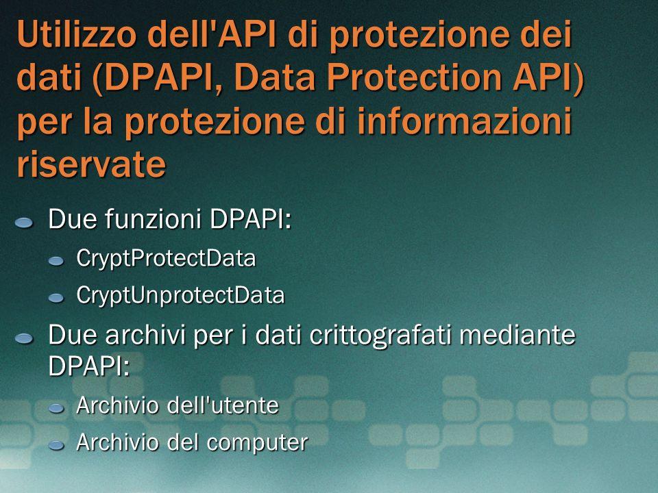 MGB 2003 Utilizzo dell API di protezione dei dati (DPAPI, Data Protection API) per la protezione di informazioni riservate.