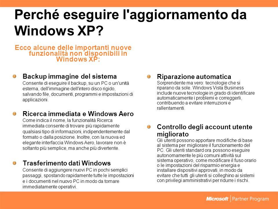 Perché eseguire l aggiornamento da Windows XP