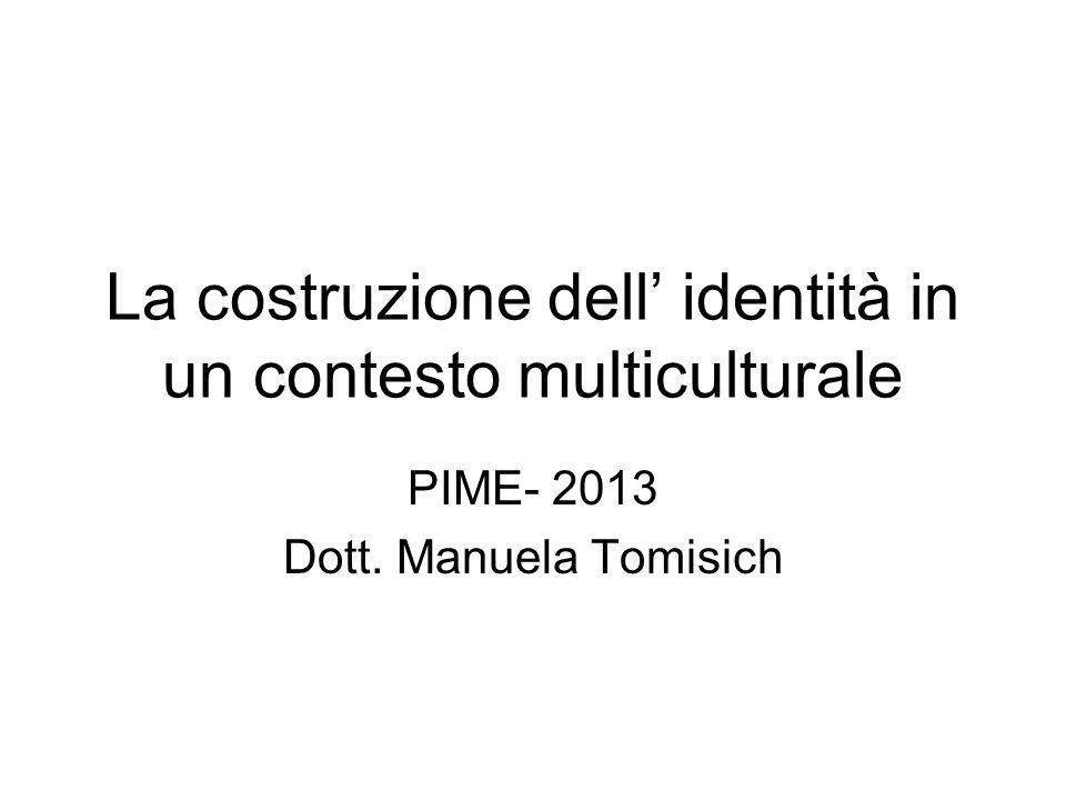 La costruzione dell' identità in un contesto multiculturale
