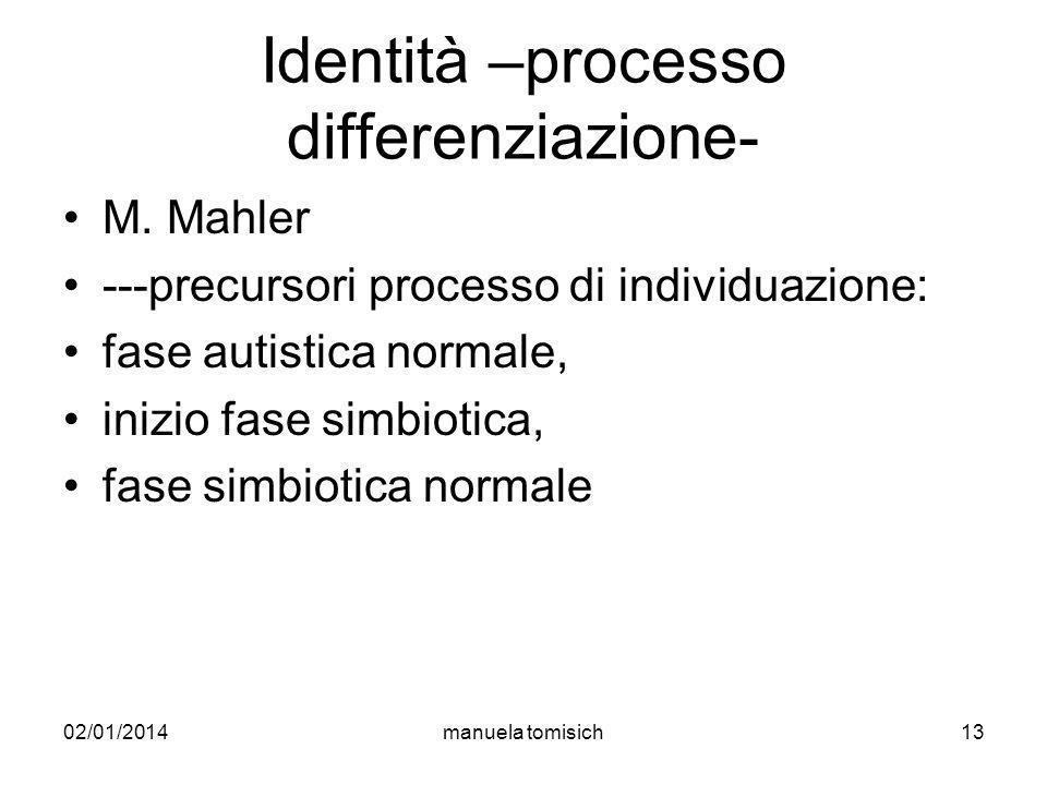 Identità –processo differenziazione-