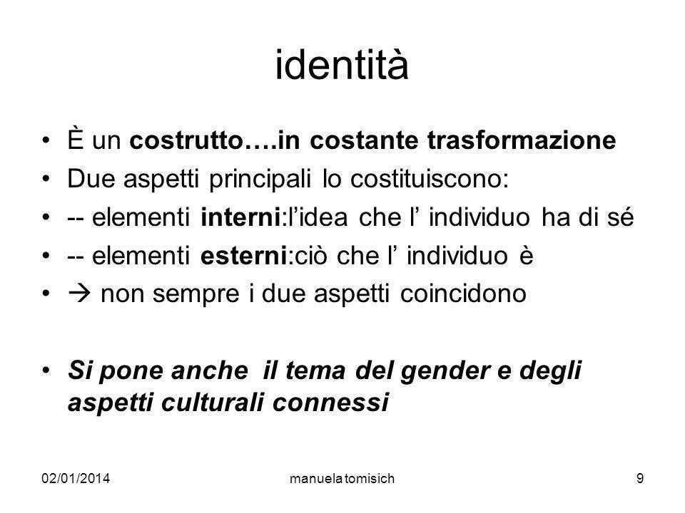 identità È un costrutto….in costante trasformazione