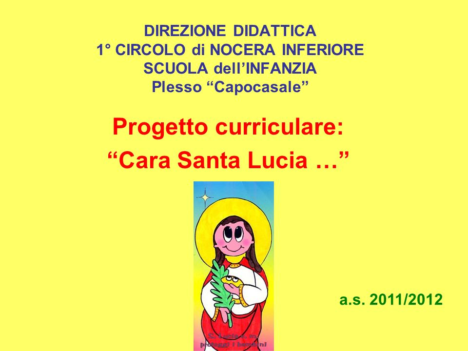 Progetto curriculare: Cara Santa Lucia …