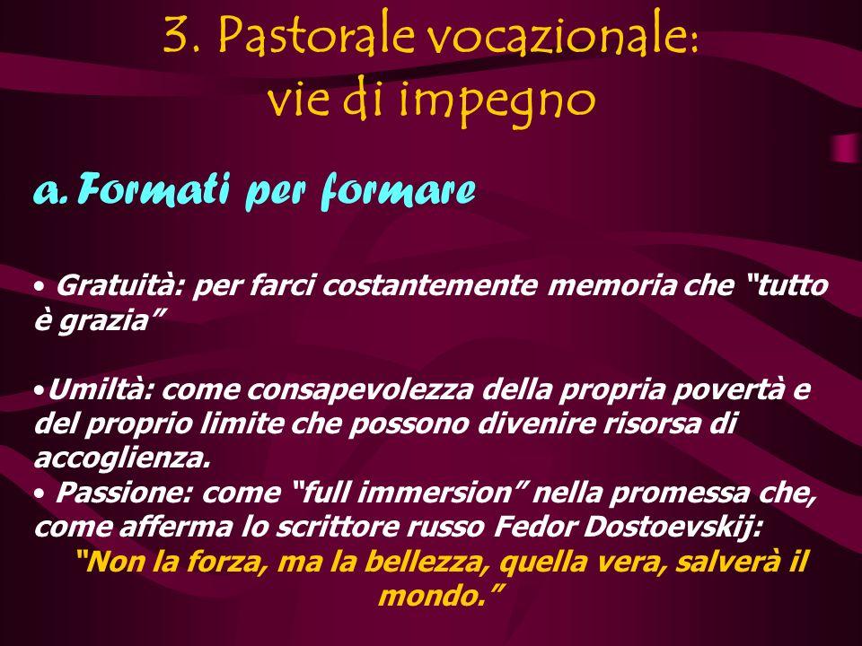 3. Pastorale vocazionale: vie di impegno