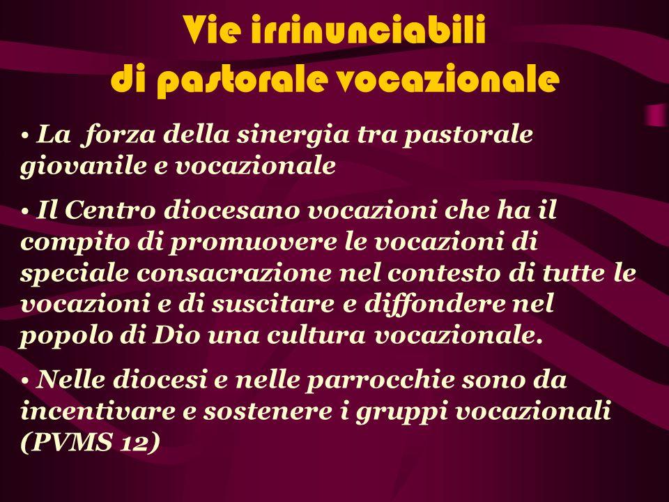 Vie irrinunciabili di pastorale vocazionale