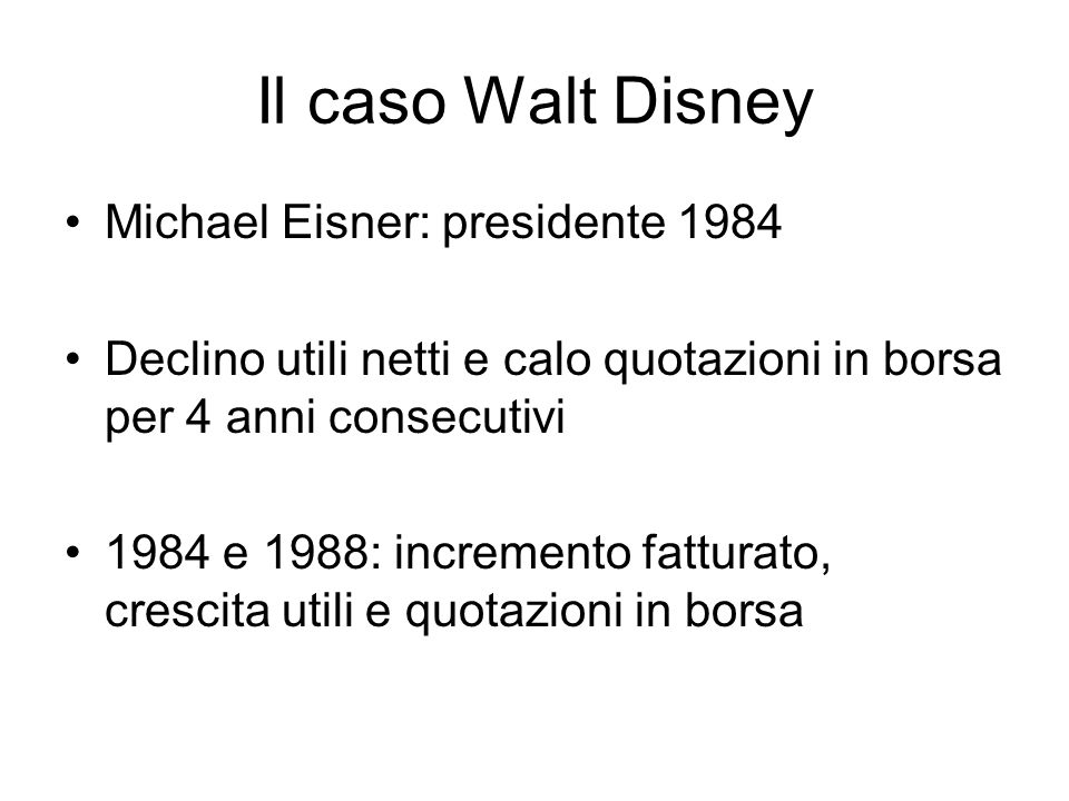 Il caso Walt Disney Michael Eisner: presidente 1984
